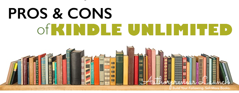 pros and cons of kindle unlimited