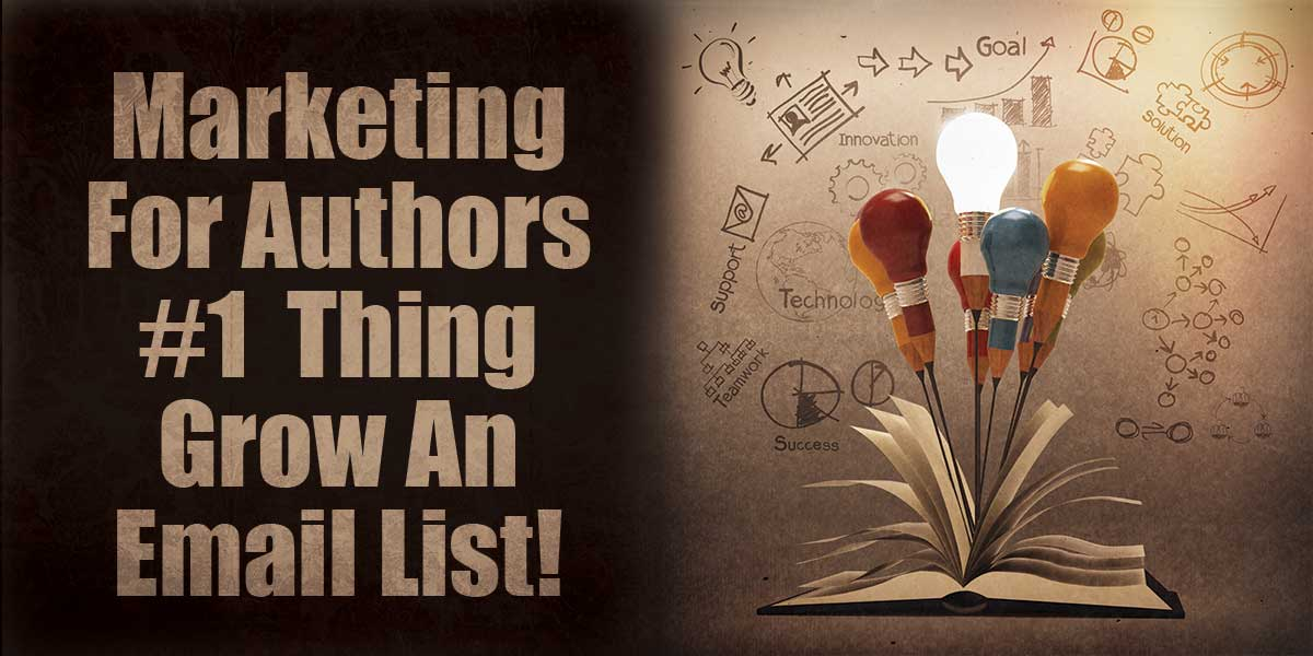 marketing-for-authors-grow-your-email-list1